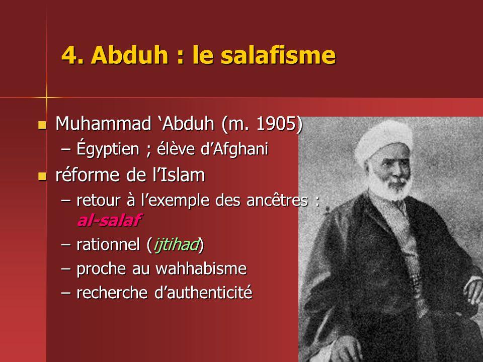 4.Abduh : le salafisme  Muhammad 'Abduh (m.