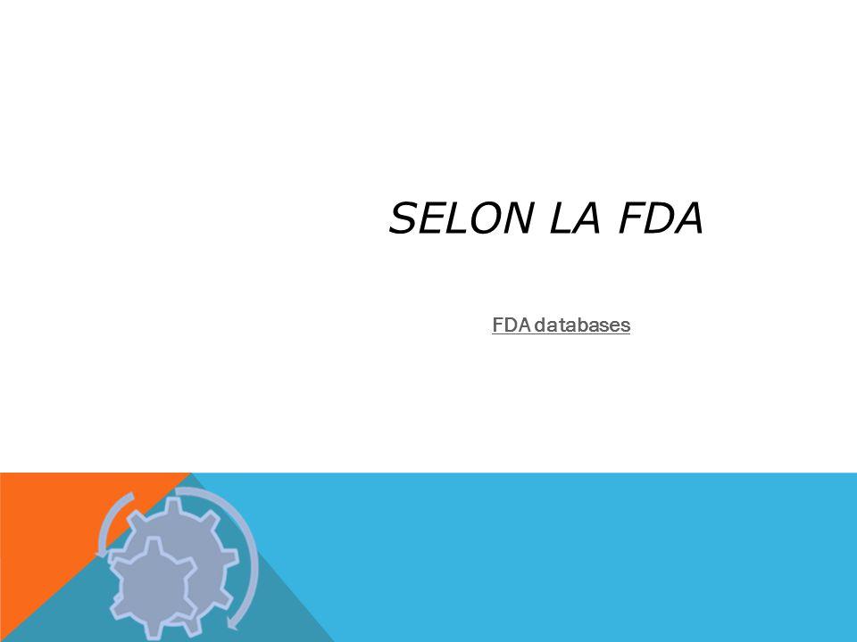 SELON LA FDA FDA databases