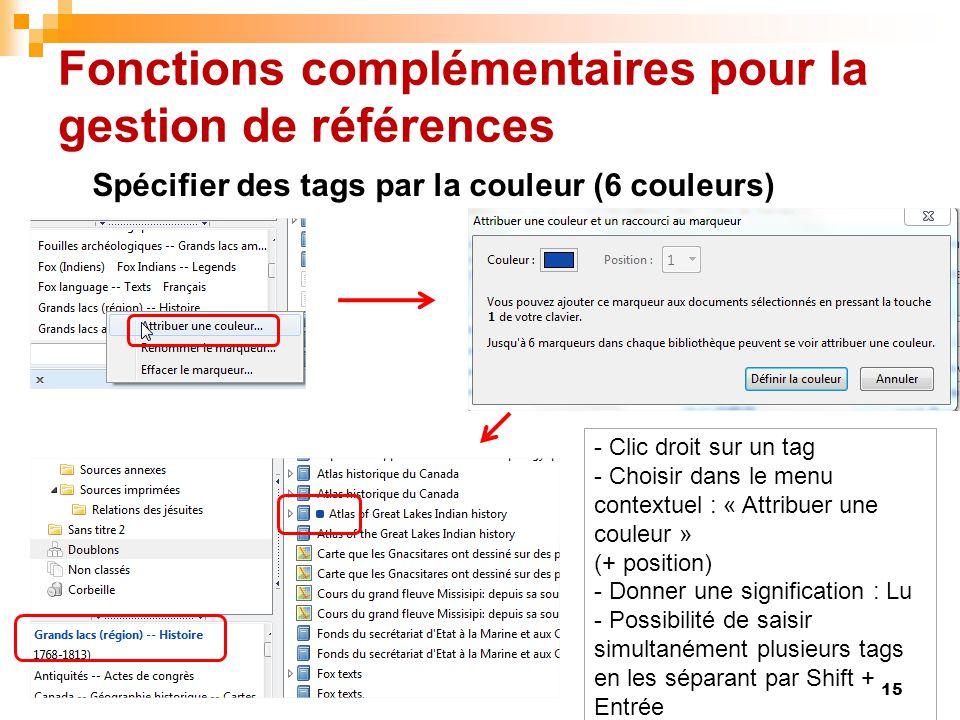 Fonctions complémentaires pour la gestion de références 15 - Clic droit sur un tag - Choisir dans le menu contextuel : « Attribuer une couleur » (+ po
