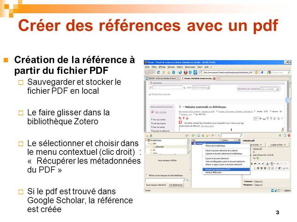 3 Créer des références avec un pdf  Création de la référence à partir du fichier PDF  Sauvegarder et stocker le fichier PDF en local  Le faire glis