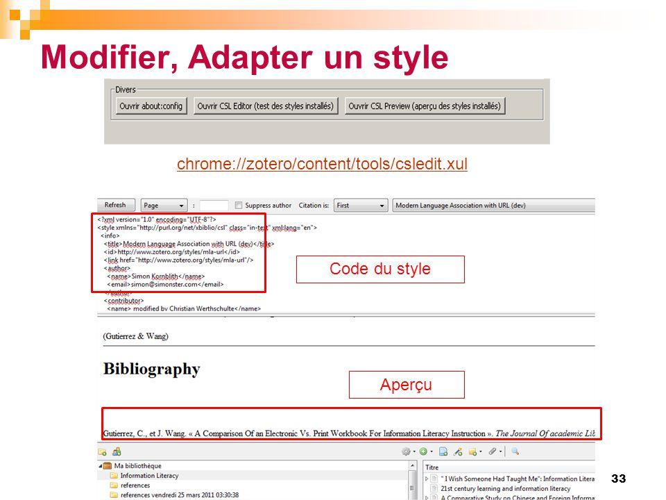 Modifier, Adapter un style 33 chrome://zotero/content/tools/csledit.xul Code du style Aperçu