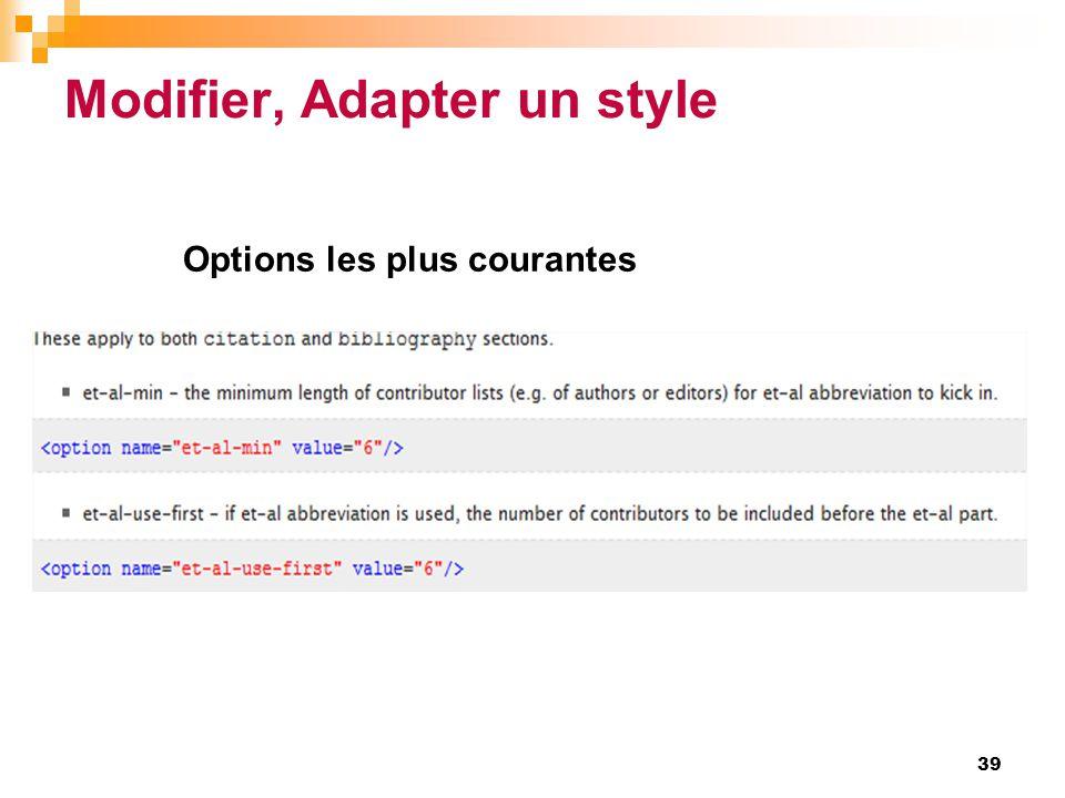 Modifier, Adapter un style 39 Options les plus courantes