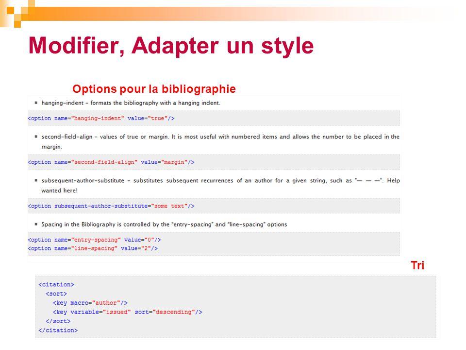 Modifier, Adapter un style 41 Options pour la bibliographie Tri