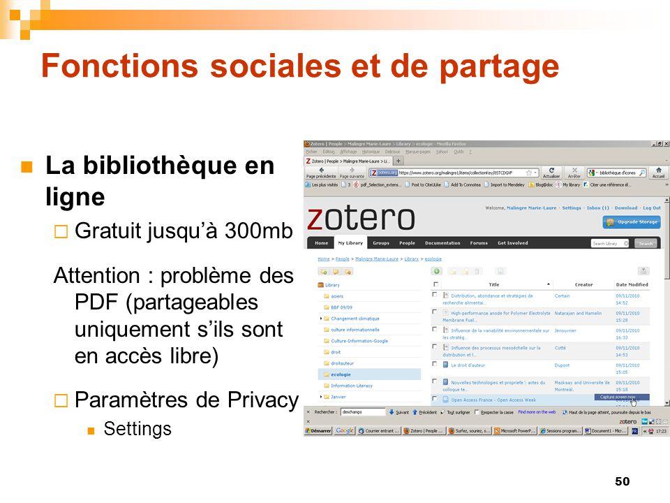 50 Fonctions sociales et de partage  La bibliothèque en ligne  Gratuit jusqu'à 300mb Attention : problème des PDF (partageables uniquement s'ils son