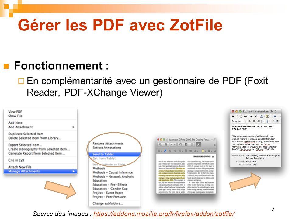 Gérer les PDF avec ZotFile  Fonctionnement :  En complémentarité avec un gestionnaire de PDF (Foxit Reader, PDF-XChange Viewer) Source des images :