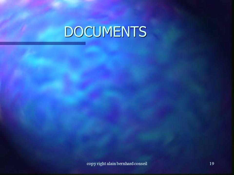 copy right alain bernhard conseil18 ENREGISTREMENTS n S'accumule; n Identification; n Stockage; n liste