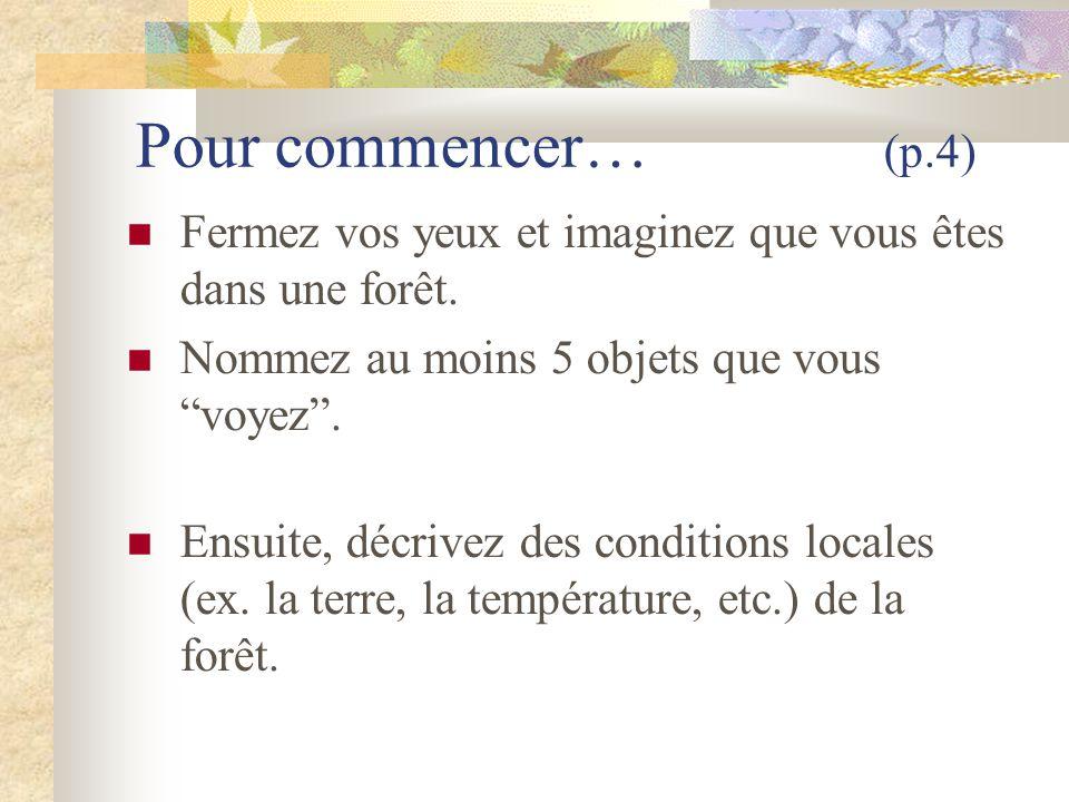 Les types d écosystèmes Les écosystèmes à Terre Neuve et Labrador (p.10-12) 1.