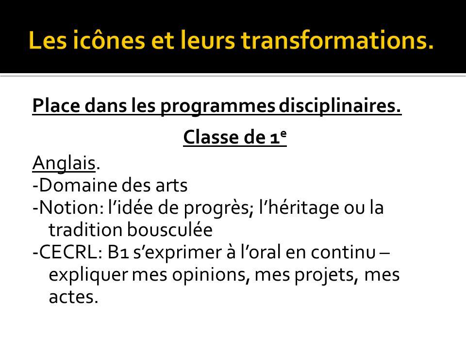 Place dans les programmes disciplinaires.Classe de 1 e Français.