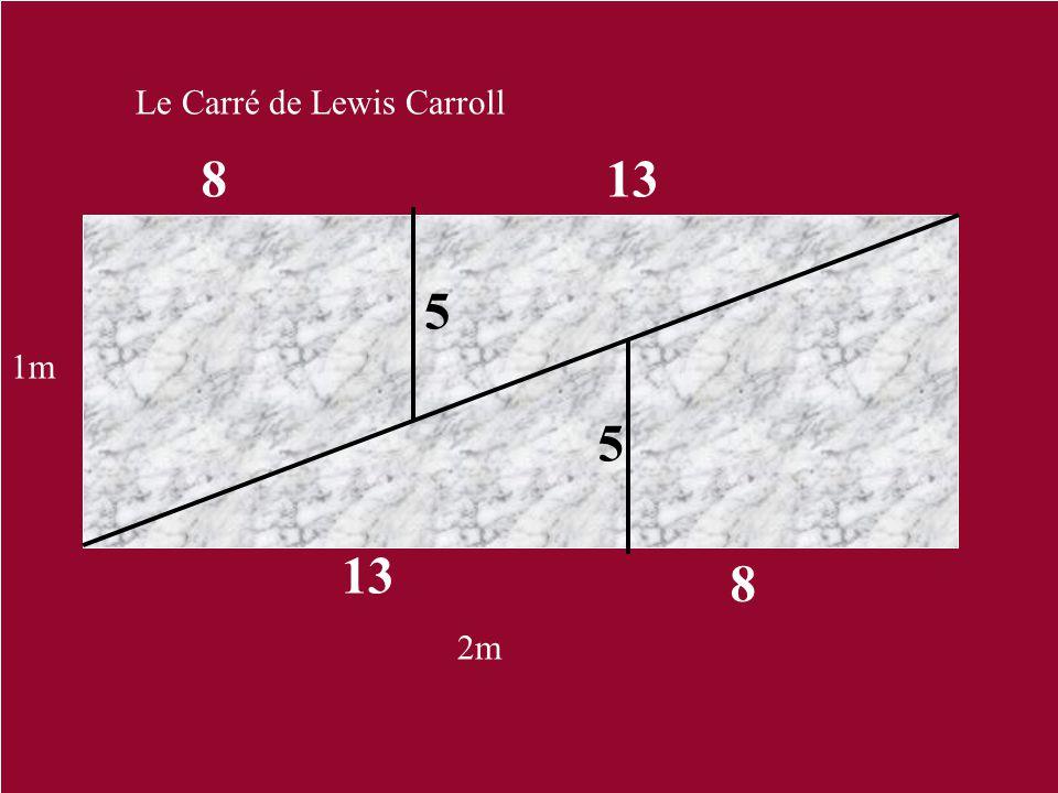 Le Carré de Lewis Carroll 8 8 5 5 13 2m 1m