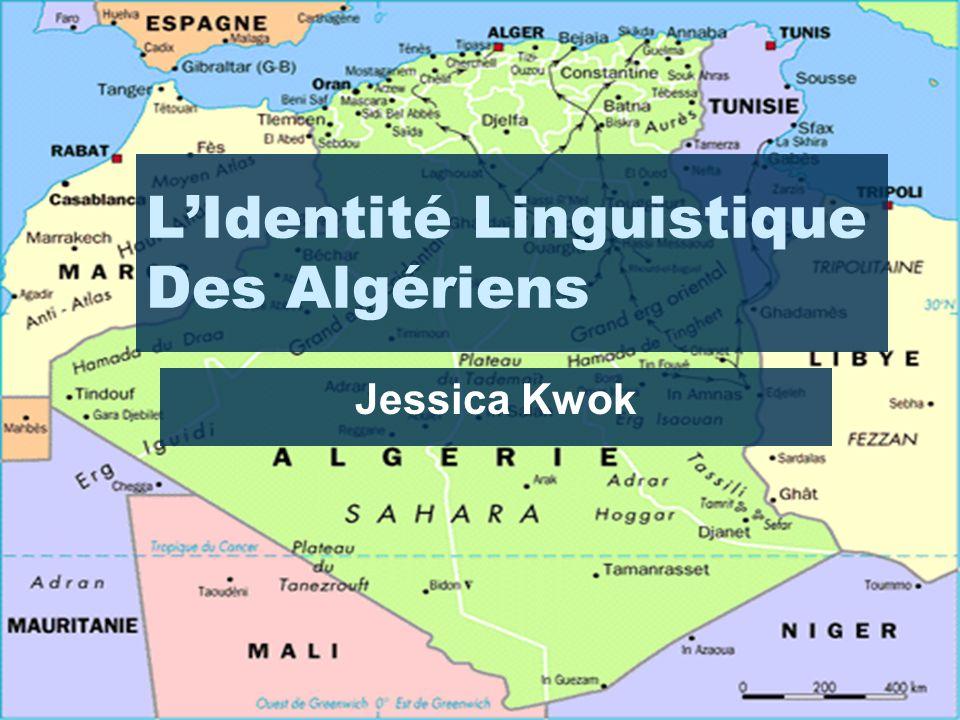 L'Identité Linguistique Des Algériens Jessica Kwok