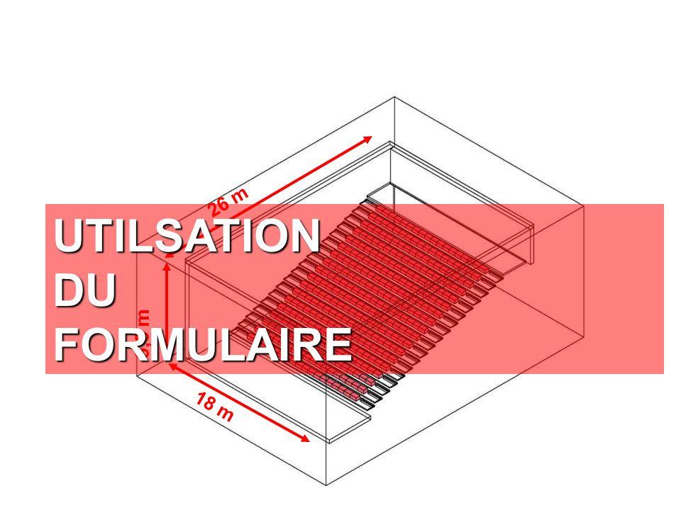 35 26 m 9,5 m 18 m UTILSATION DU FORMULAIRE