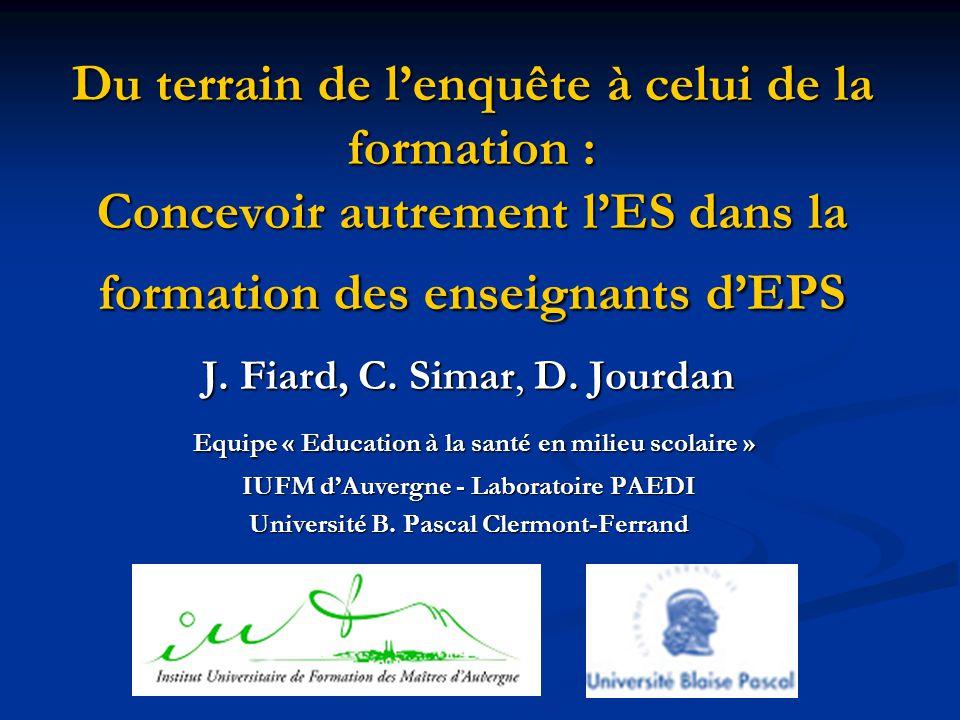 Du terrain de l'enquête à celui de la formation : Concevoir autrement l'ES dans la formation des enseignants d'EPS J.