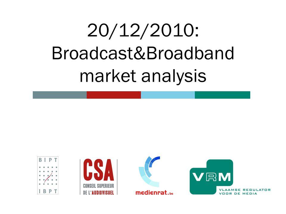 20/12/2010: Broadcast&Broadband market analysis