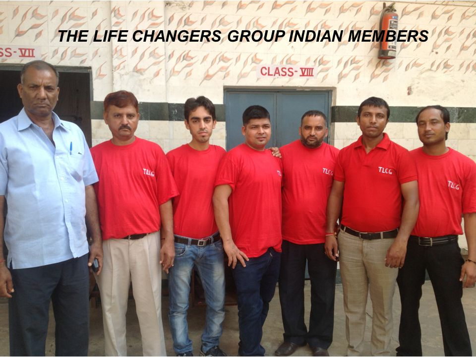 THE LIFE CHANGERS GROUP INDIAN MEMBERS