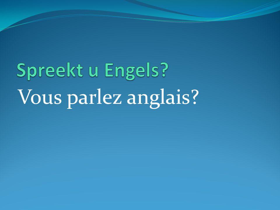 Vous parlez anglais?