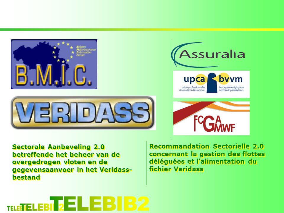 Sectorale Aanbeveling 2.0 betreffende het beheer van de overgedragen vloten en de gegevensaanvoer in het Veridass- bestand Recommandation Sectorielle 2.0 concernant la gestion des flottes déléguées et l'alimentation du fichier Veridass