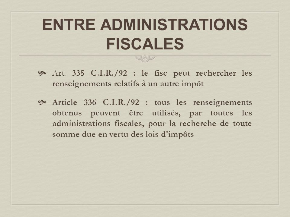ENTRE ADMINISTRATIONS FISCALES  Art.