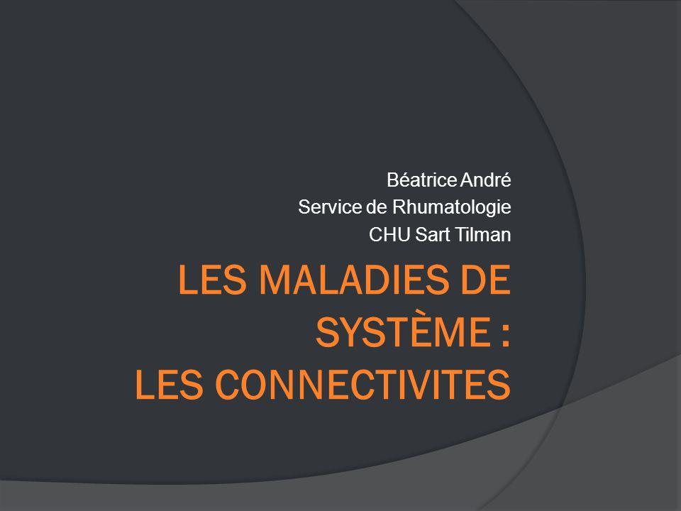 Béatrice André Service de Rhumatologie CHU Sart Tilman