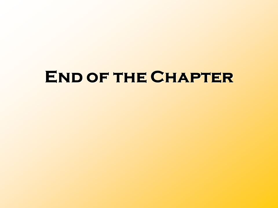 End of the Chapter