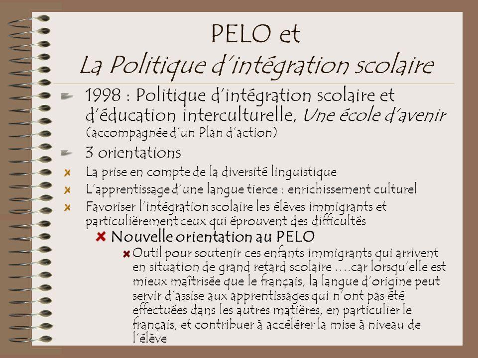 PELO et La Politique d'intégration scolaire 1998 : Politique d'intégration scolaire et d'éducation interculturelle, Une école d'avenir (accompagnée d'