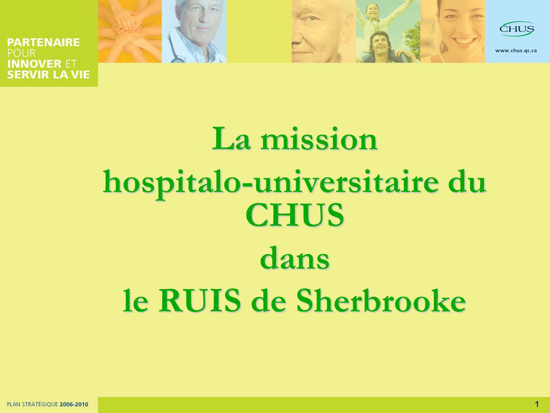 1 La mission hospitalo-universitaire du CHUS dans le RUIS de Sherbrooke