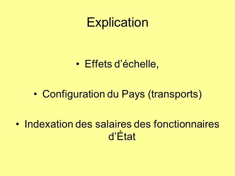 Explication Effets d'échelle, Configuration du Pays (transports) Indexation des salaires des fonctionnaires d'État