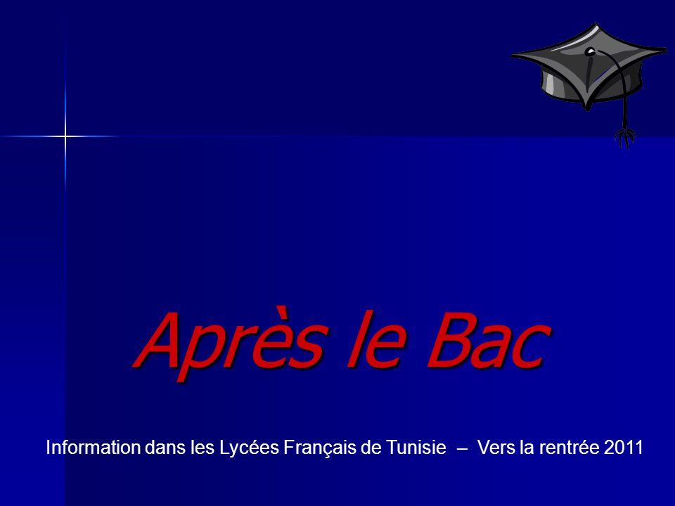 Après le Bac Information dans les Lycées Français de Tunisie – Vers la rentrée 2011