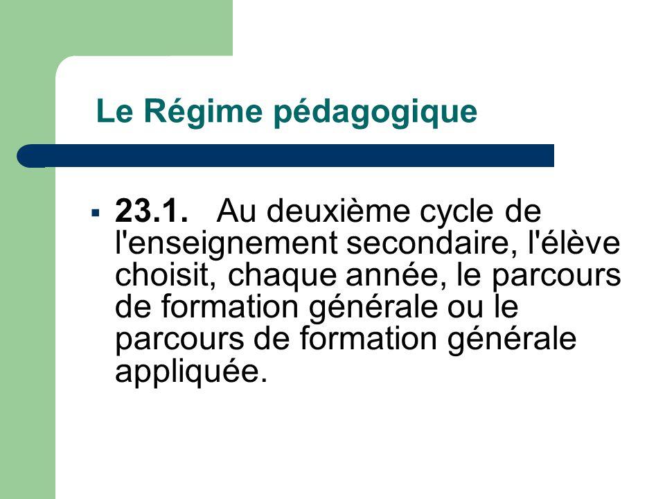 Le Régime pédagogique  23.1.
