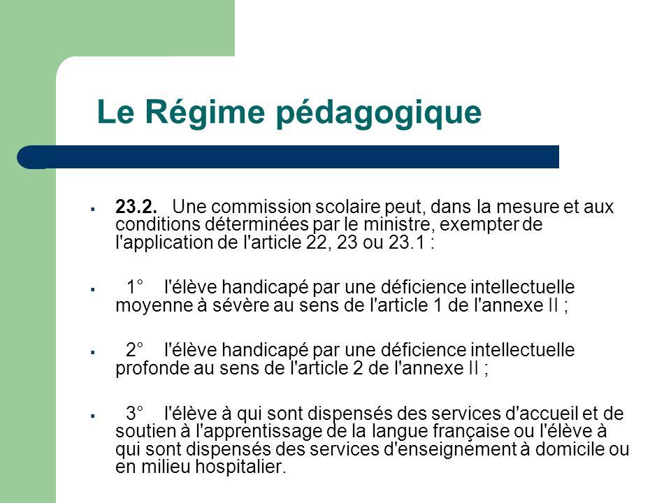 Le Régime pédagogique  23.2.