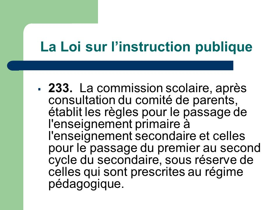 La Loi sur l'instruction publique  233.