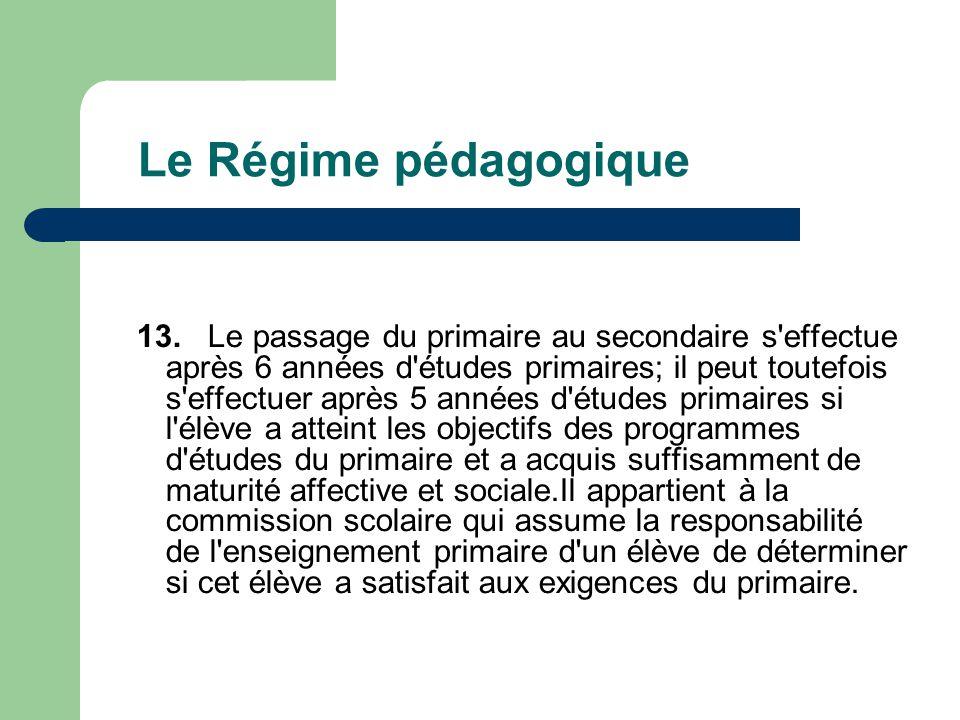 Le Régime pédagogique 13.