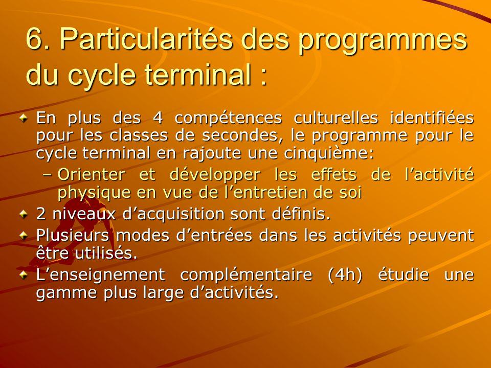5. Particularités des programmes de seconde : Stabilisation des acquis dans le cadre de l'enseignement commun. L'enseignement de détermination (5h) ne