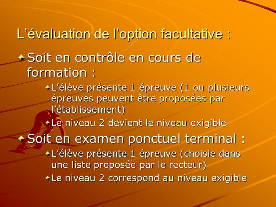 3. Le contrôle adapté : le contrôle adapté est proposé : soit dans l'établissement (CCF sur 2 épreuves adaptées) soit sous forme d'examen ponctuel (1