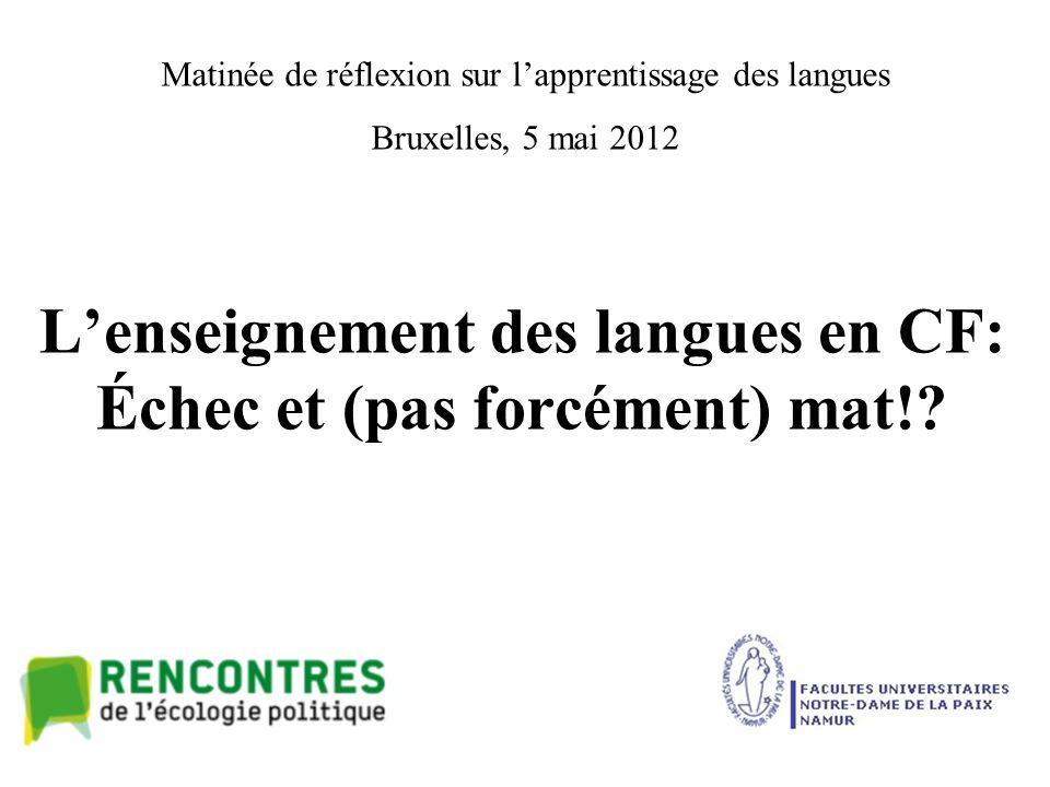 L'enseignement des langues en CF: Échec et (pas forcément) mat!.