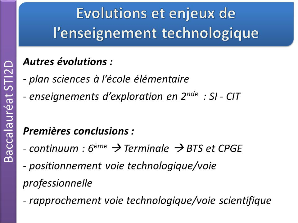 Besoin, Idée… Baccalauréat STI2D Concrétisation d'une idée et évaluation d'une solution