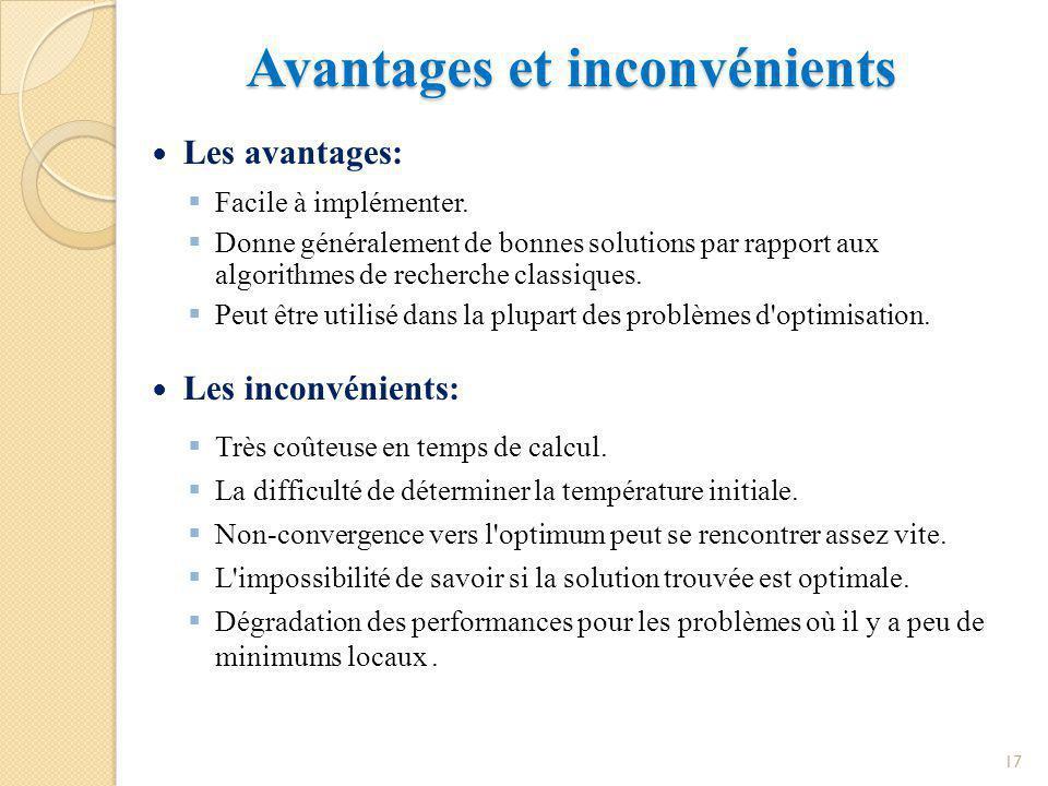 Conclusion Conclusion Nous avons vu que les heuristiques classiques n étaient pas très satisfaisantes pour résoudre les problèmes d'optimisation, car les solutions générées n'étaient pas de bonne qualité.