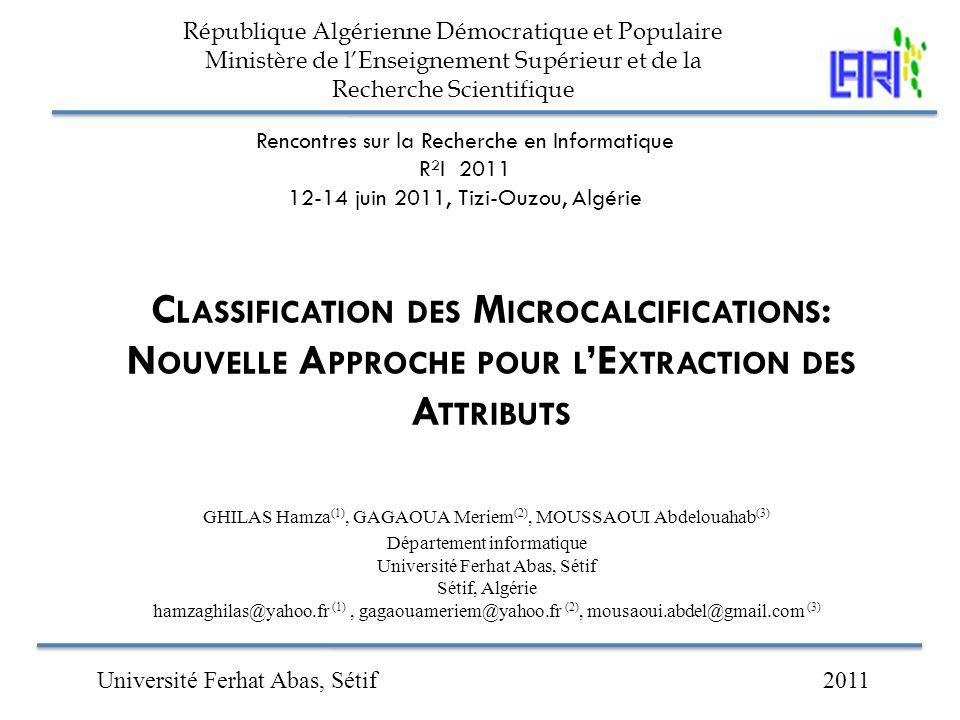 République Algérienne Démocratique et Populaire Ministère de l'Enseignement Supérieur et de la Recherche Scientifique Rencontres sur la Recherche en I