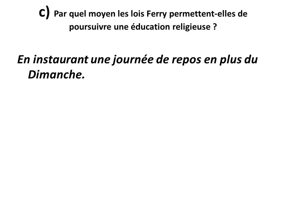 e) Comment Jules Ferry réussit-il à soustraire les religieux de l'enseignement public .