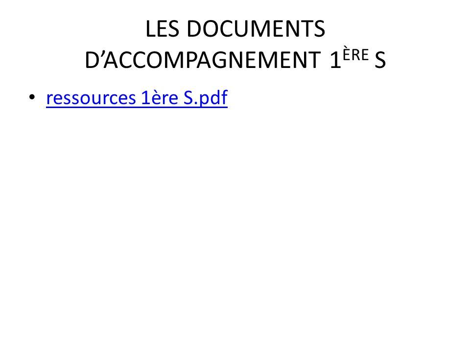 LES DOCUMENTS D'ACCOMPAGNEMENT 1 ÈRE S ressources 1ère S.pdf