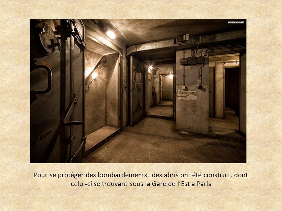 Pour se protéger des bombardements, des abris ont été construit, dont celui-ci se trouvant sous la Gare de l'Est à Paris