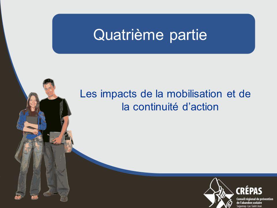 Quatrième partie Les impacts de la mobilisation et de la continuité d'action