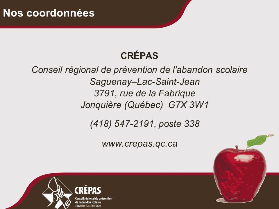 CRÉPAS Conseil régional de prévention de l'abandon scolaire Saguenay–Lac-Saint-Jean 3791, rue de la Fabrique Jonquière (Québec) G7X 3W1 (418) 547-2191