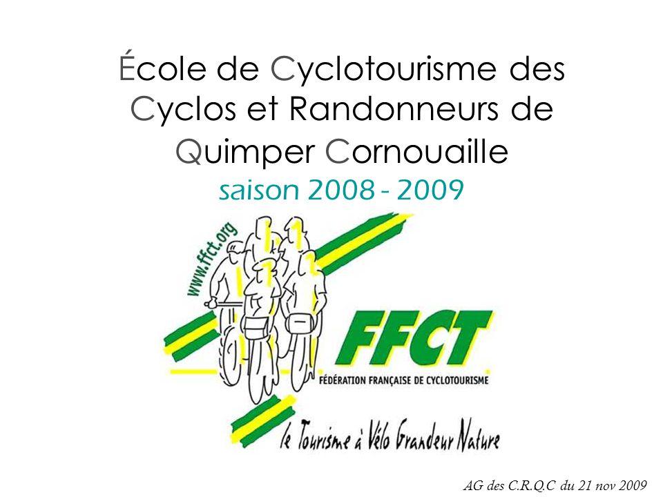 École de Cyclotourisme des Cyclos et Randonneurs de Quimper Cornouaille saison 2008 - 2009 AG des C.R.Q.C du 21 nov 2009