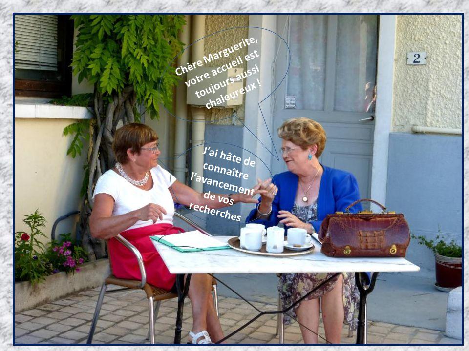 J'ai hâte de connaître l'avancement de vos recherches Chère Marguerite, votre accueil est toujours aussi chaleureux !