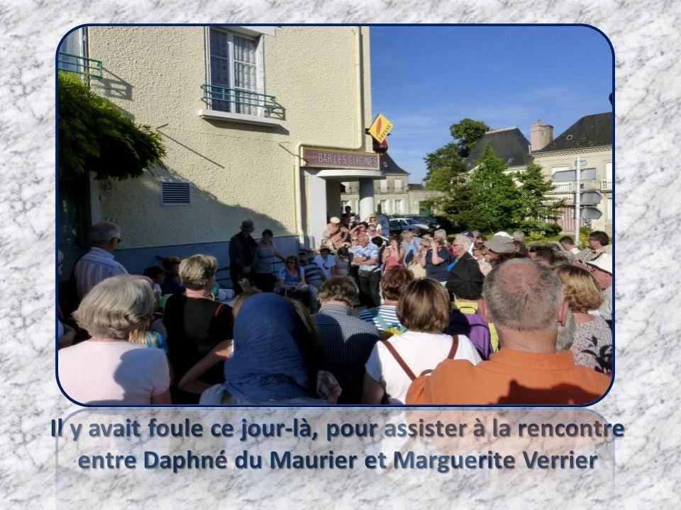 Il y avait foule ce jour-là, pour assister à la rencontre entre Daphné du Maurier et Marguerite Verrier