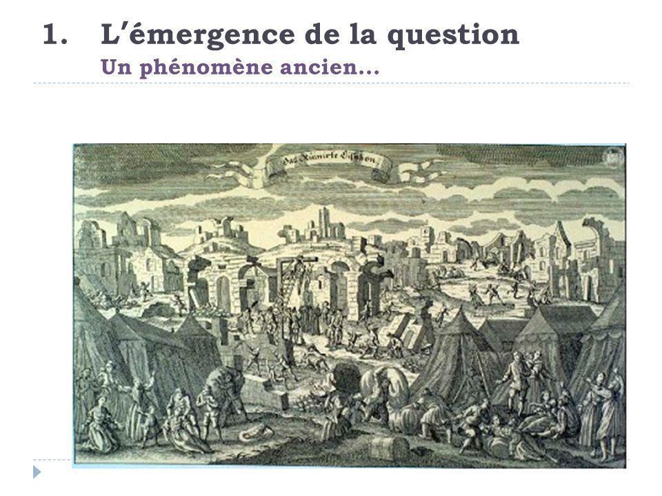 1.L'émergence de la question Un phénomène ancien...