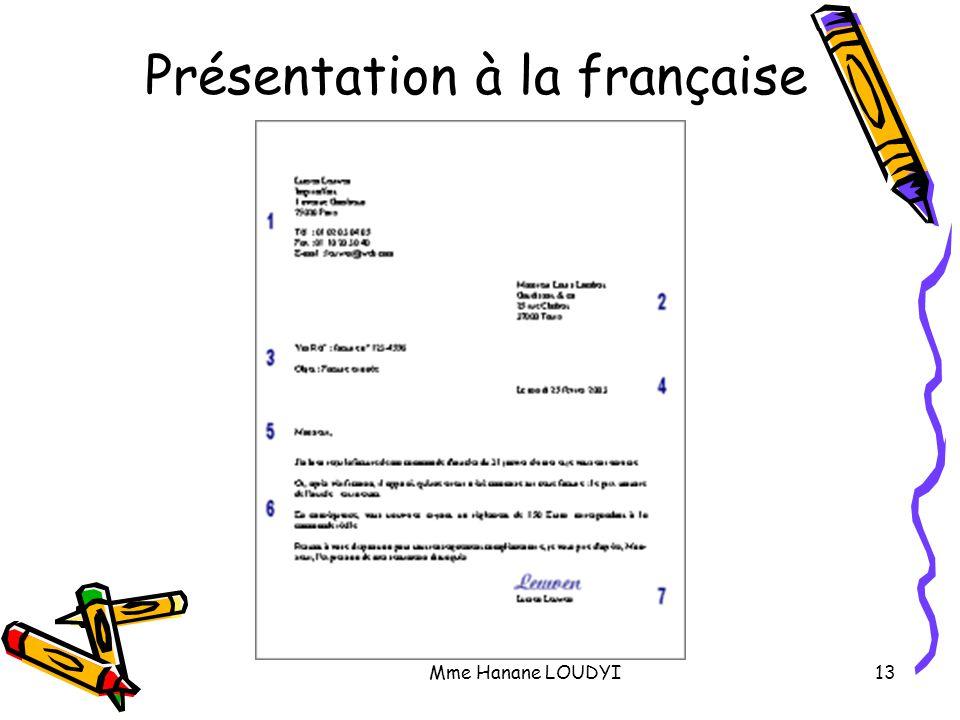 Mme Hanane LOUDYI13 Présentation à la française