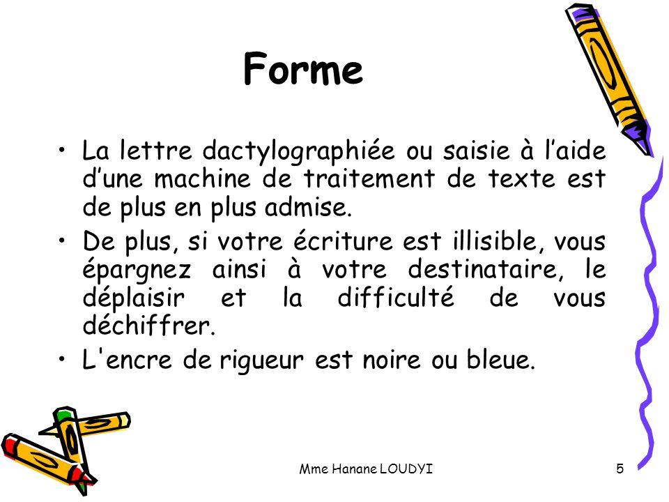 Mme Hanane LOUDYI6 Papier Le format le plus courant est 21x29.7 cm.