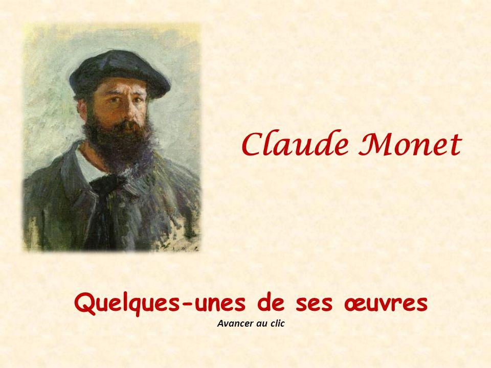 Claude Monet Quelques-unes de ses œuvres Avancer au clic