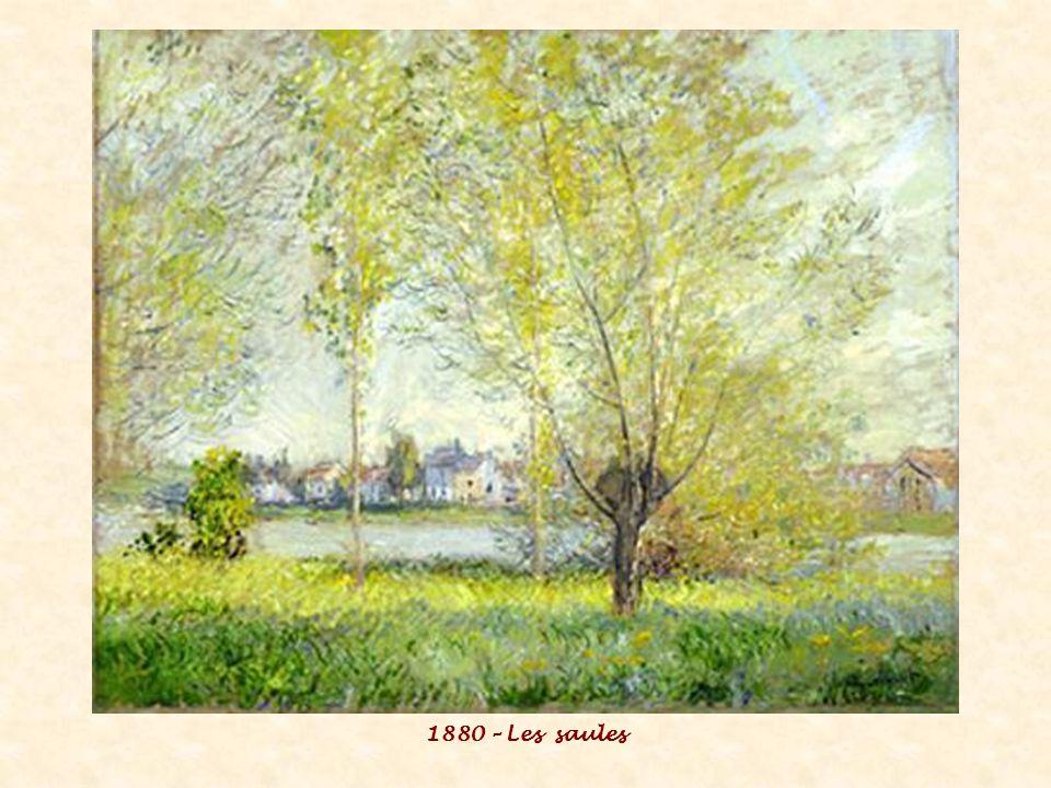 1880 – Les saules